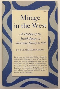 9780691005607: Mirage in the West: A History of the French Image of American Society to 1815 (Princeton Legacy Library)