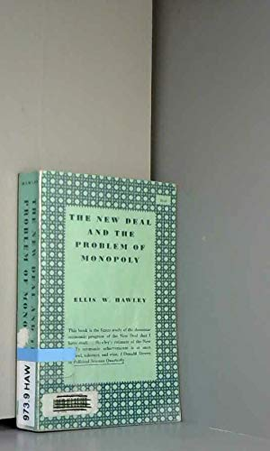 9780691005645: The New Deal and the Problem of Monopoly (Princeton Legacy Library)