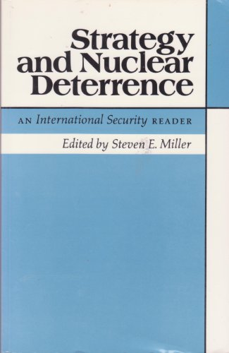 STRATEGY AND NUCLEAR DETERRENCE. AN INTERNATIONAL SECURITY READER