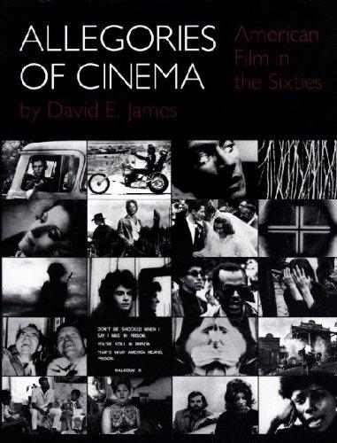 Allegories of Cinema: American Film in the Sixties: James, David E.