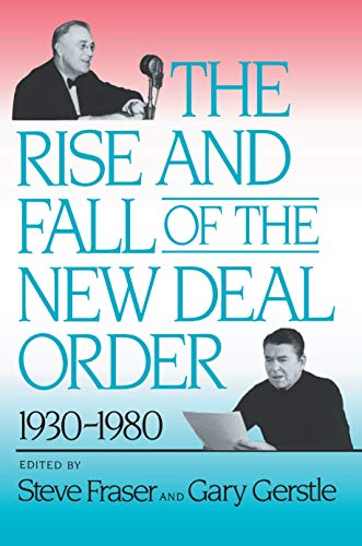 9780691006079: The Rise and Fall of the New Deal Order, 1930-1980
