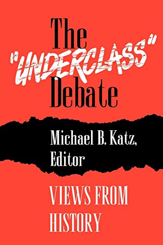 The Underclass Debate: Views from History: Michael B. Katz