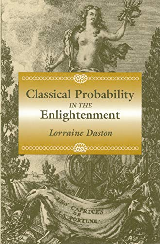9780691006444: Classical Probability in the Enlightenment