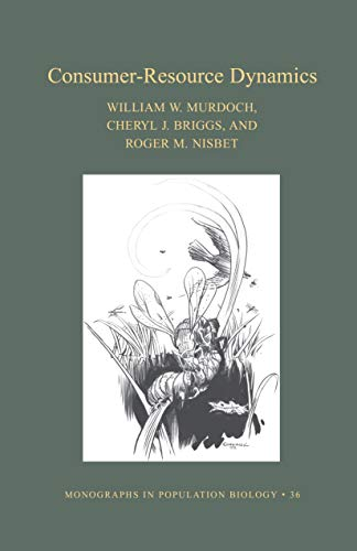9780691006574: Consumer-Resource Dynamics (MPB-36) (Monographs in Population Biology)