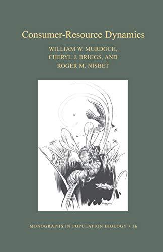 9780691006581: Consumer-Resource Dynamics (MPB-36) (Monographs in Population Biology)