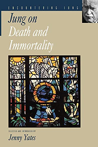 Jung on Death and Immortality: C. Jung