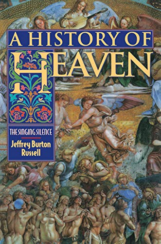 A History of Heaven (0691006849) by Jeffrey Burton Russell