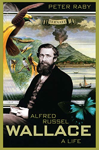 9780691006956: Alfred Russel Wallace: A Life