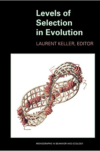 9780691007038: Levels of Selection in Evolution: (Monographs in Behavior and Ecology)