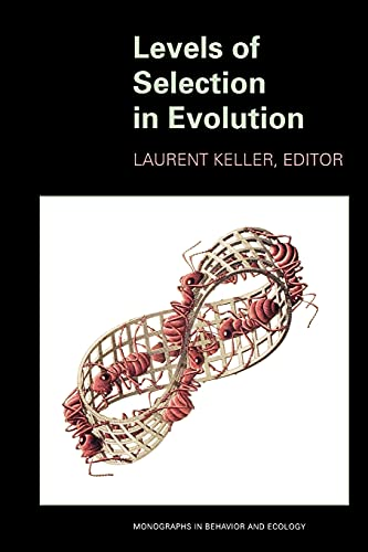 9780691007045: Levels of Selection in Evolution (Monographs in Behavior and Ecology)