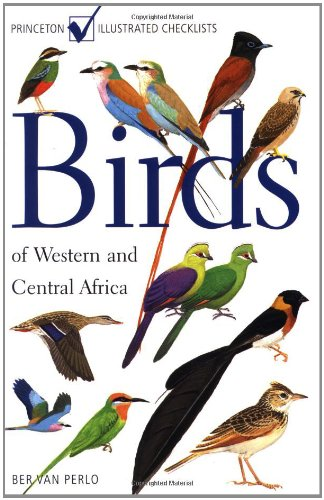 9780691007144: Birds of Western and Central Africa (Princeton Illustrated Checklists)