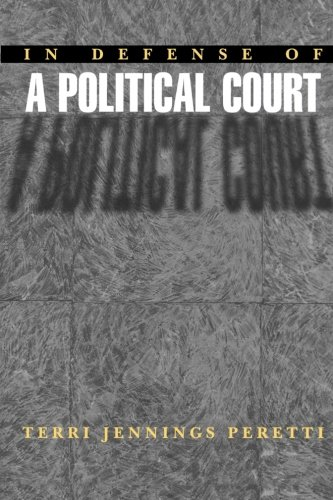 9780691007182: In Defense of a Political Court.