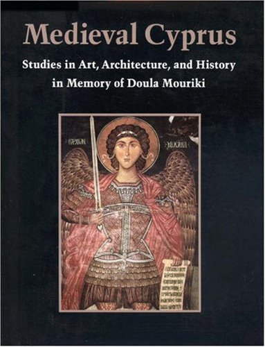 Medieval Cyprus: Studies in Art, Architecture, and History in Memory of Doula Mouriki.: SEVCENKO, ...
