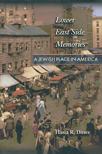 9780691007472: Lower East Side Memories: A Jewish Place in America