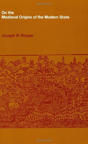 On the Medieval Origins of the Modern: Joseph R. Strayer