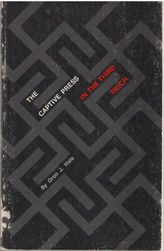 9780691007700: Captive Press in the Third Reich