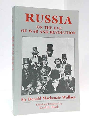 Russia: On the Eve of War and: Wallace, Donald Mackenzie