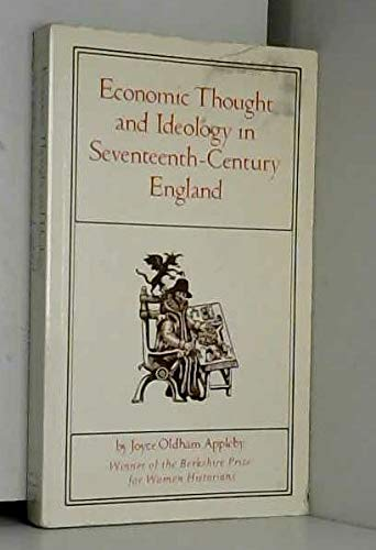 9780691007793: Economic Thought and Ideology in Seventeenth-Century England