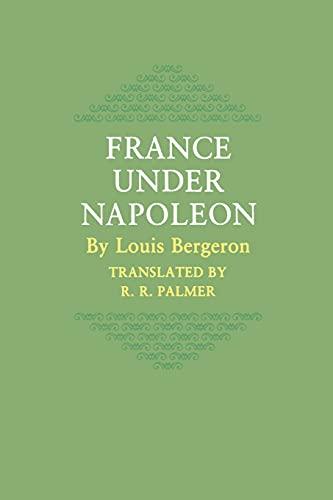 9780691007892: France Under Napoleon