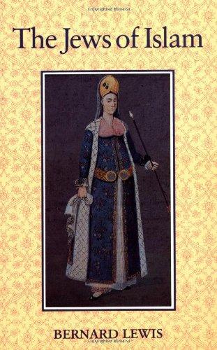 9780691008073: The Jews of Islam (Princeton Paperbacks)