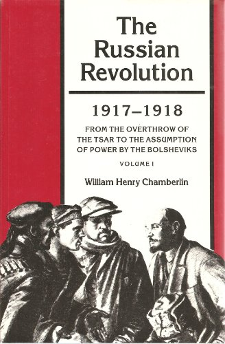 9780691008141: The Russian Revolution, Volume I: 1917-1918: From the Overthrow of the Tsar to the Assumption of Power by the Bolsheviks (Princeton Legacy Library)