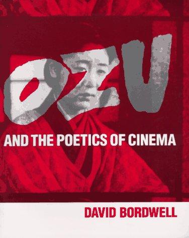 9780691008226: Ozu and the Poetics of Cinema