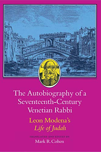 9780691008240: The Autobiography of a Seventeenth-Century Venetian Rabbi