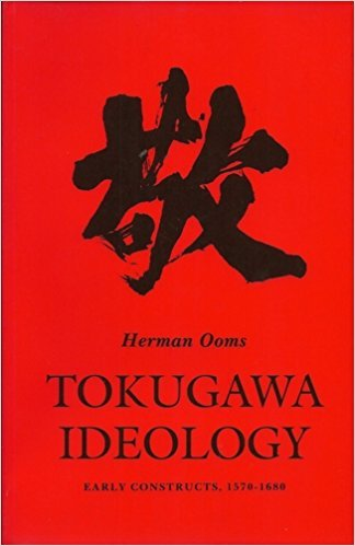 9780691008387: Tokugawa Ideology: Early Constructs 1570-1680