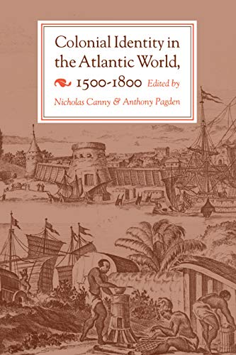9780691008400: Colonial Identity in the Atlantic World, 1500-1800