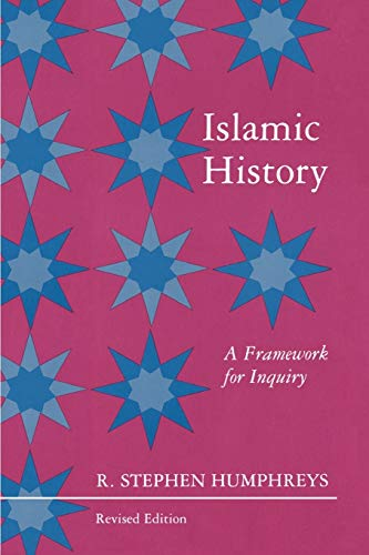 9780691008561: Islamic History: A Framework for Inquiry