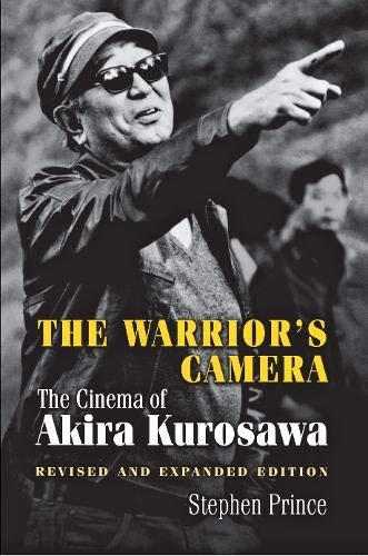 9780691008592: The Warrior's Camera: The Cinema of Akira Kurosawa - Revised and Expanded Edition