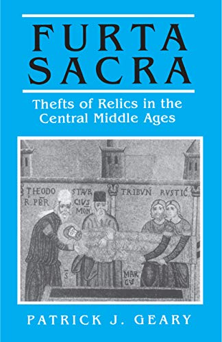 9780691008622: Furta Sacra: Thefts of Relics in the Central Middle Ages