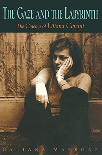 9780691008738: The Gaze and the Labyrinth: The Cinema of Liliana Cavani