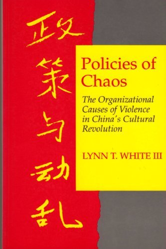 9780691008769: Policies of Chaos: The Organizational Causes of Violence in China's Cultural Revolution (Princeton Legacy Library)