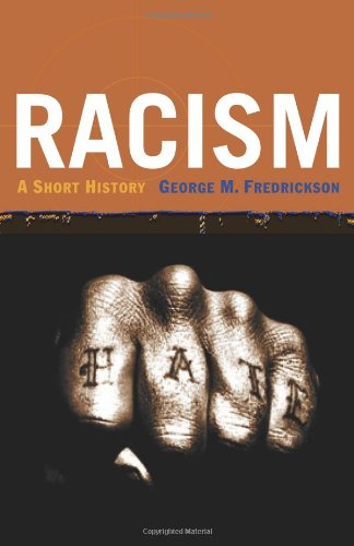 9780691008998: Racism: A Short History