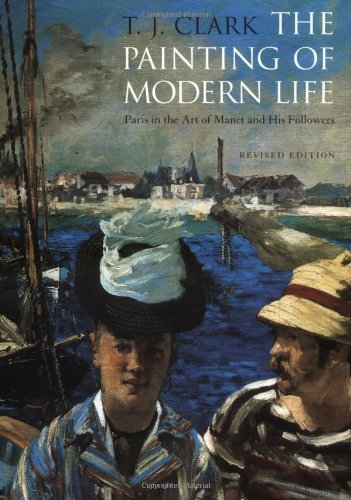 9780691009032: The Painting of Modern Life: Paris in the Art of Manet and his Followers