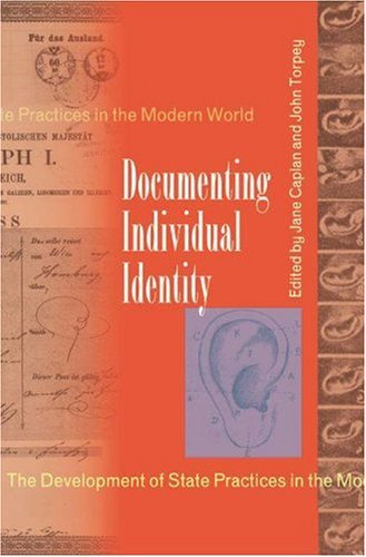 9780691009117: Documenting Individual Identity: The Development of State Practices in the Modern World
