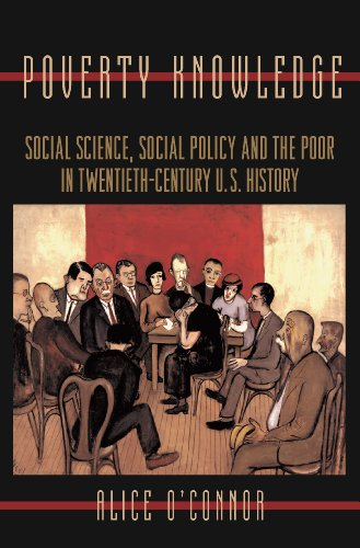 9780691009179: Poverty Knowledge: Social Science, Social Policy, and the Poor in Twentieth-Century U.S. History (Politics and Society in Modern America)