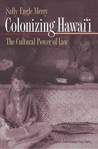 9780691009322: Colonizing Hawai'I: The Cultural Power of Law