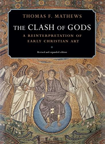 9780691009391: The Clash of Gods - A Reinterpretation of Early Christian Art
