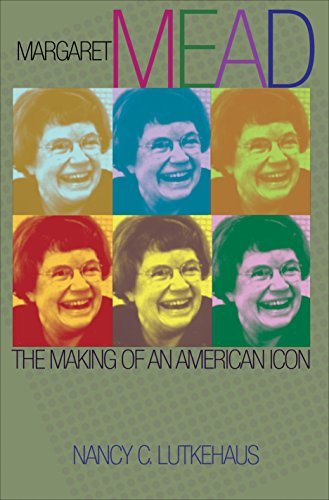 9780691009414: Margaret Mead: The Making of an American Icon