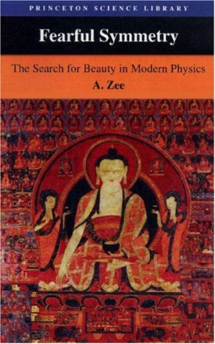 9780691009469: Fearful Symmetry: The Search for Beauty in Modern Physics
