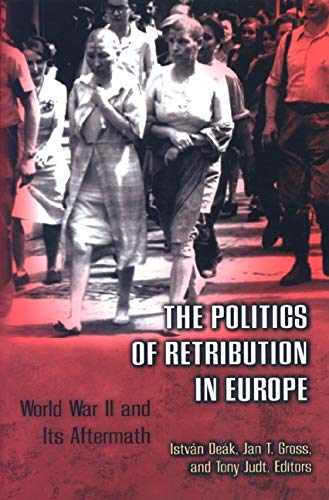 9780691009537: The Politics of Retribution in Europe