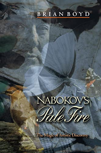 9780691009599: Nabokov's Pale Fire: The Magic of Artistic Discovery