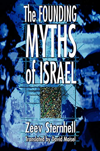 9780691009674: The Founding Myths of Israel: Nationalism, Socialism, and the Making of the Jewish State