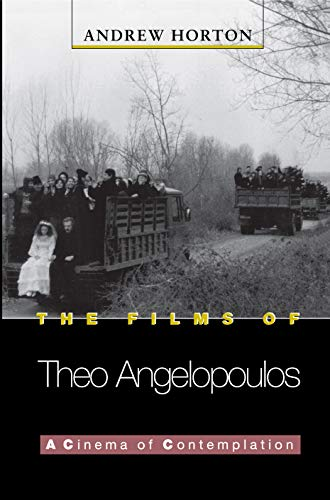 9780691010052: The Films of Theo Angelopoulos: A Cinema of Contemplation