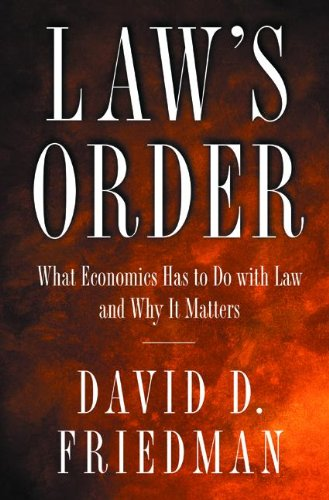 9780691010168: Law's Order: What Economics Has to Do with Law and Why It Matters.