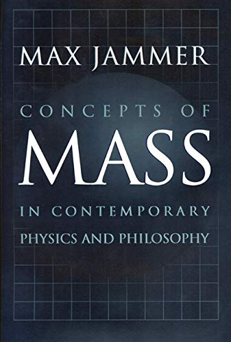 9780691010175: Concepts of Mass in Contemporary Physics and Philosophy