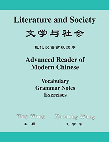 Literature and Society : Advanced Reader of: Chih-p'ing Chou; Ying