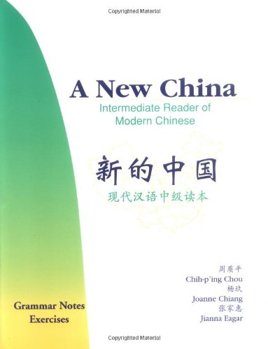 A New China - Intermediate Reader of: Joanne Chiang; Chih-p'ing